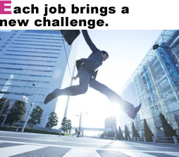 Each job brings a new challenge.
